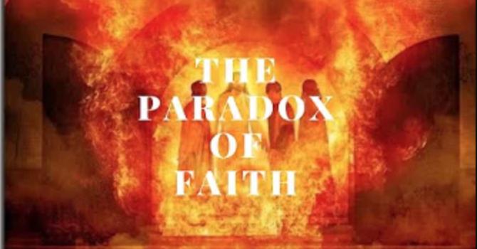 The Paradox of Faith
