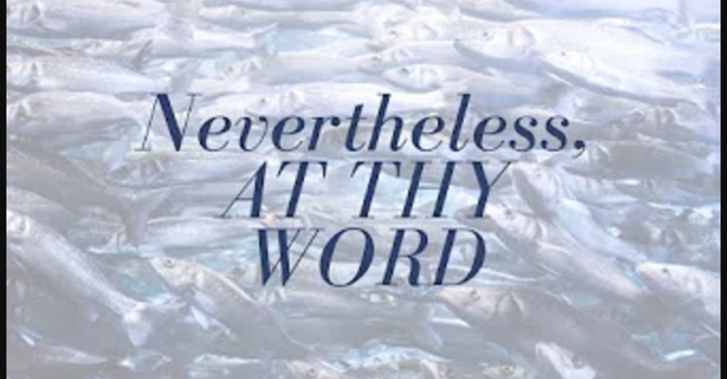Nevertheless, At Thy Word