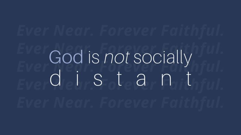 God is Not Socially Distant
