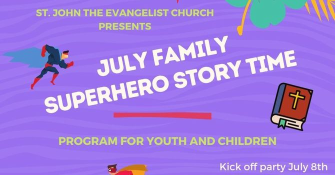 July Family  Superhero Story Time