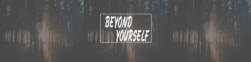 Beyond Yourself (w/ Matt Jaggers)