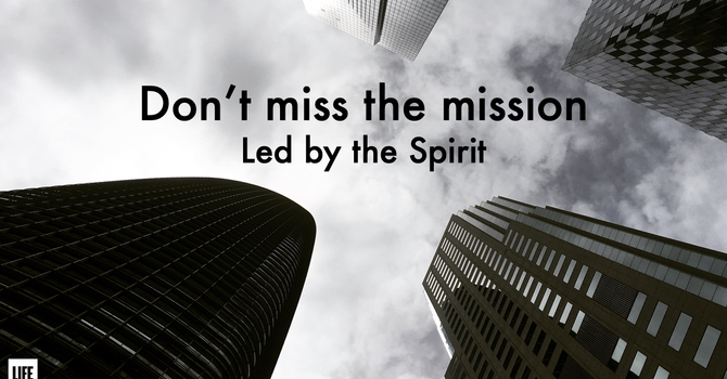Don't miss the mission!