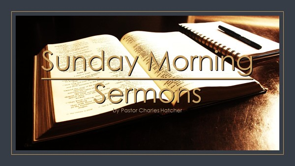 Sunday Morning Sermons