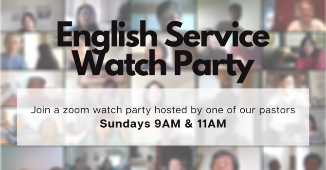 English Service Watch Party image