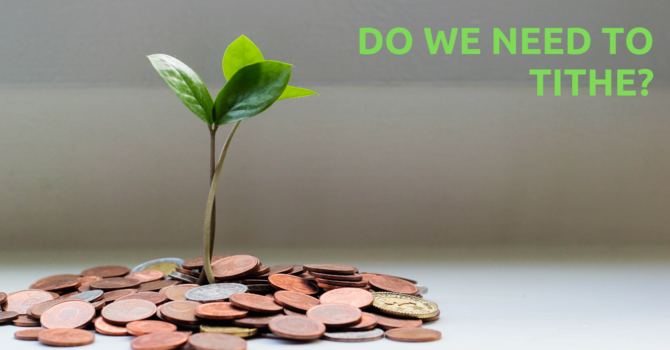 Do we need to tithe? image