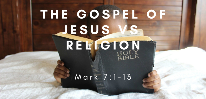 The Gospel of Jesus vs Religion
