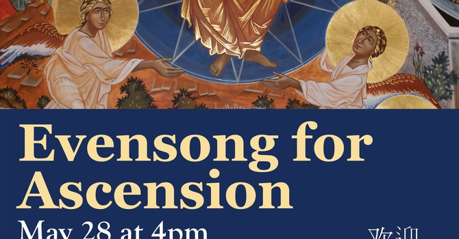 Evensong for Ascension