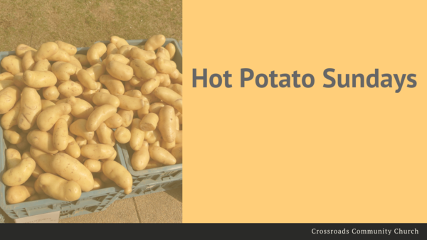 Hot Potato Sunday