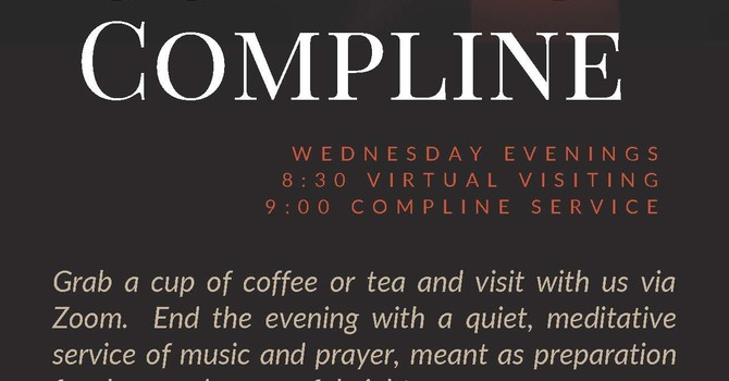 Virtual Coffee and Compline on Wednesday Evenings