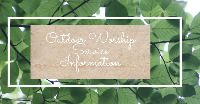 Outdoor Worship Services Information  image