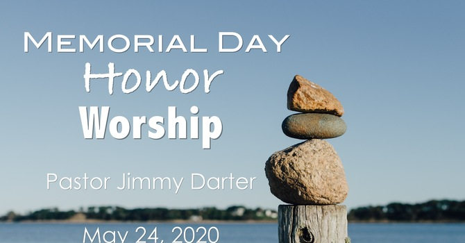 Memorial Day, Honor, Worship