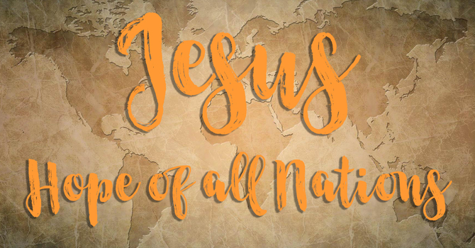 Jesus Hope for the Nations