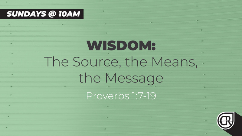 WISDOM: The Source, the Means, the Message