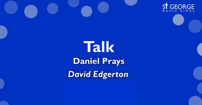 "Talk ""Daniel Prays"" June 21, 2020 image"