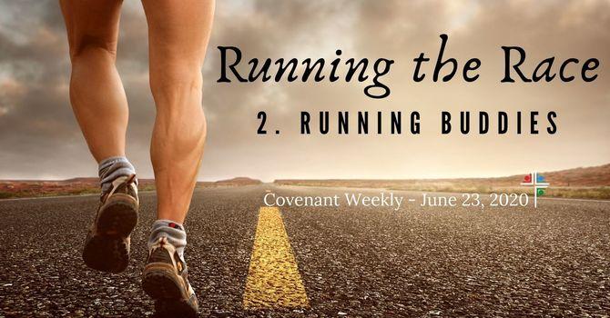 Running the Race: Running Buddies image