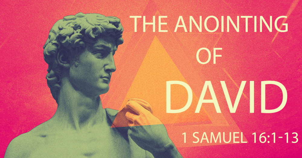 The Anointing of David