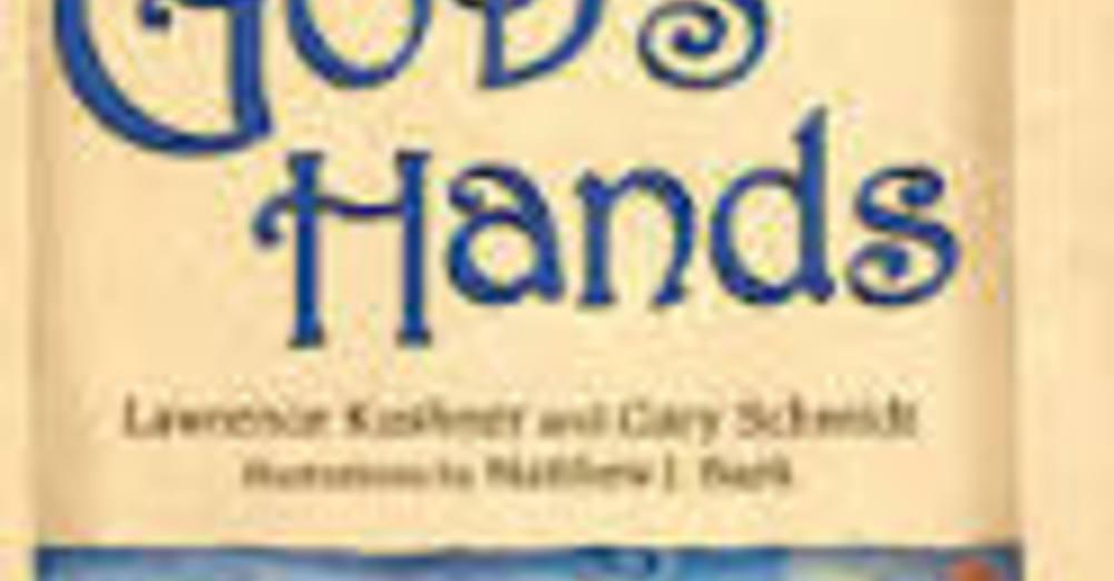 In Gods Hands by Lawrence Kushner