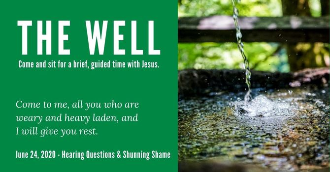 The Well - June 24, 2020 image