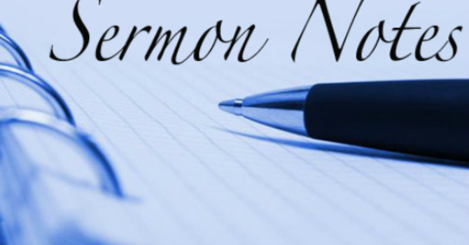 Sermon Notes image