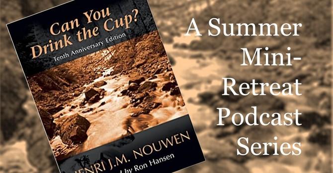 A Summer Mini-Retreat with Canon Doug Richards