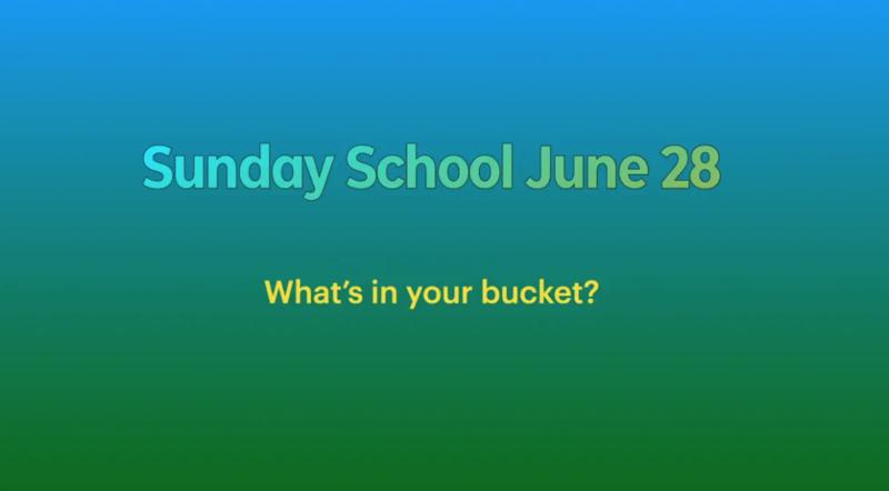 Sunday School June 28