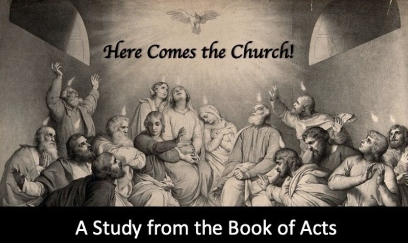 Part 1:  The Beginning of the Church