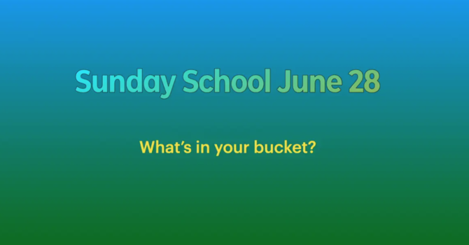 Sunday School June 28