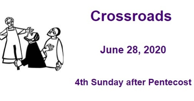 Crossroads June 28, 2020