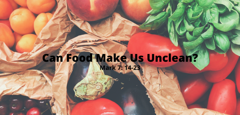 Can food make us unclean?