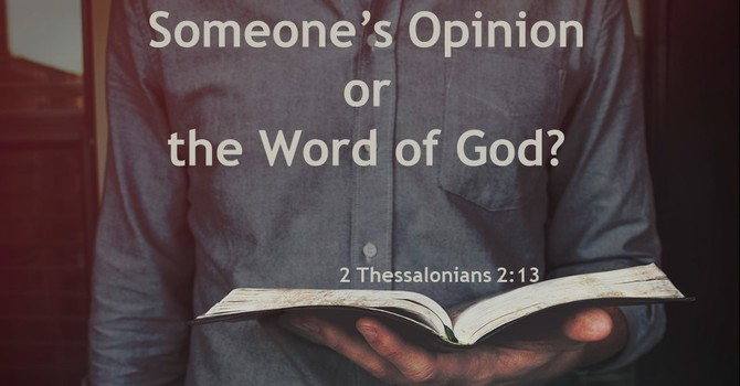 Someone's Opinion or the Word of God? image