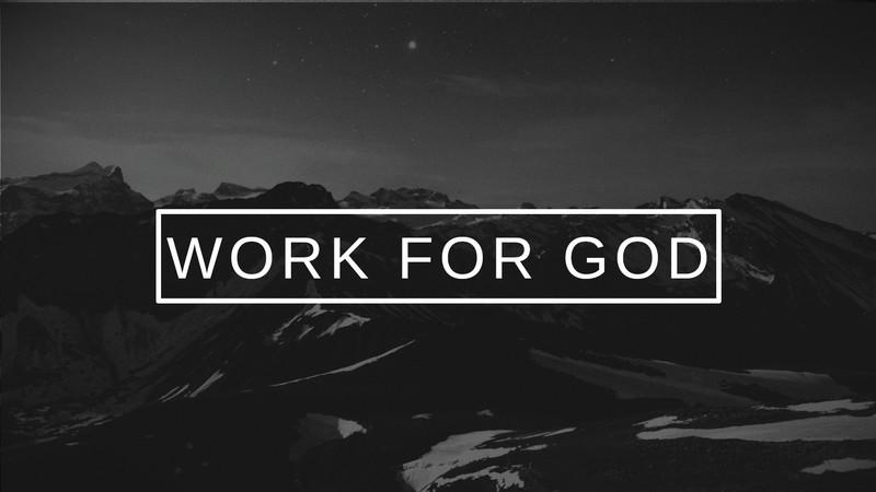 Work for God