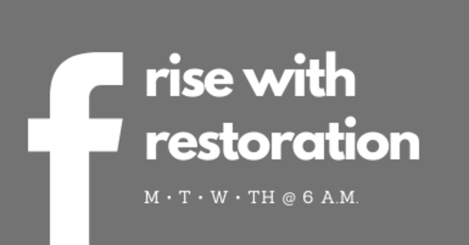 Rise With Restoration: Mondays with Ravi