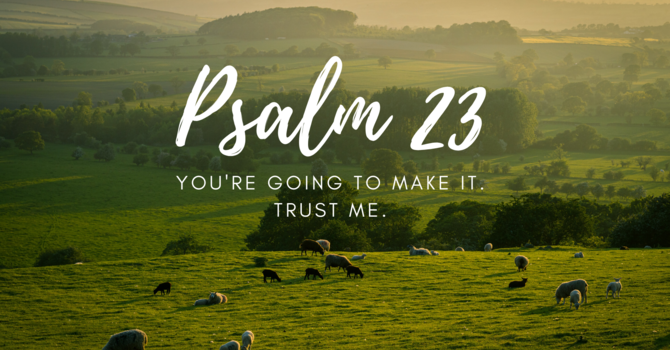 2. Psalm 23:1  The Lord is My Shepherd, I Lack Nothing