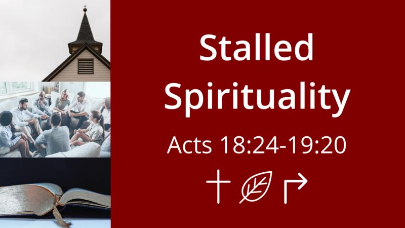 Stalled Spirituality