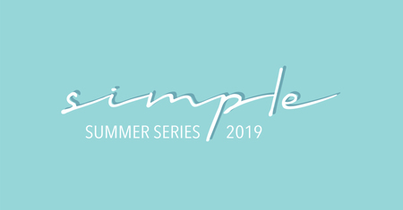 Simple Summer Series