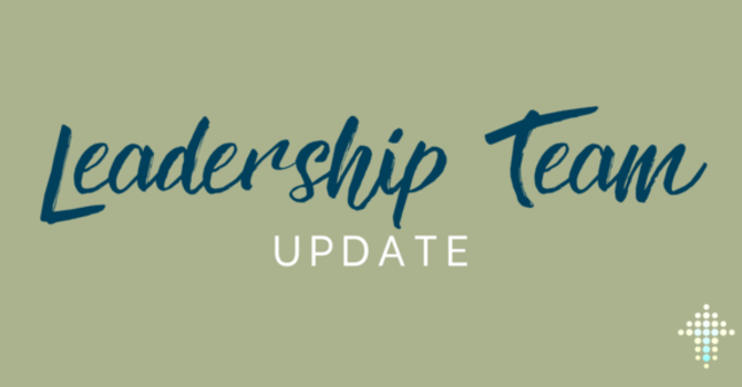 Leadership Team Update image