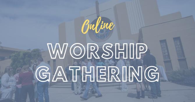 Worship Gathering (Online)
