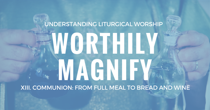 Worthily Magnify XIII image