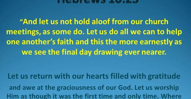 Hebrews 10:25-        We Welcome You to Join Us This Sunday Morning at 10:00 AM image