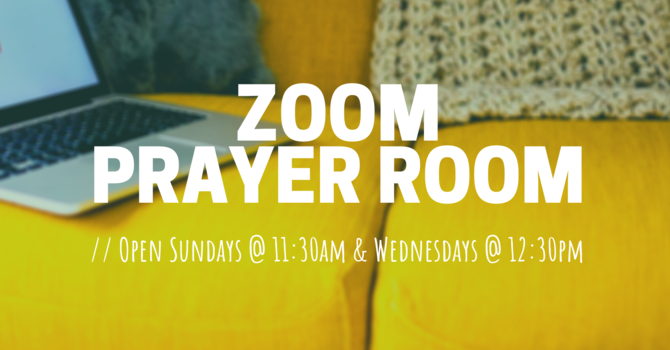 Zoom Prayer Room Cancelled for Canada Day image