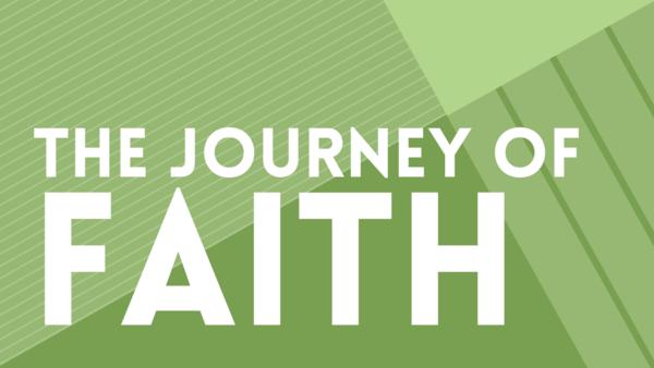 The Journey of Faith