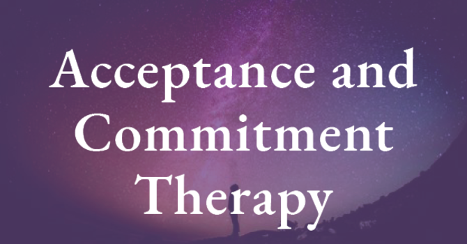 Acceptance and Commitment Therapy (ACT)