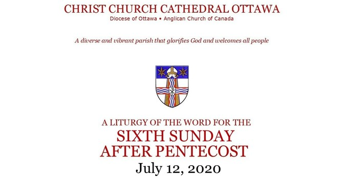 Online service for the Sixth Sunday After Pentecost