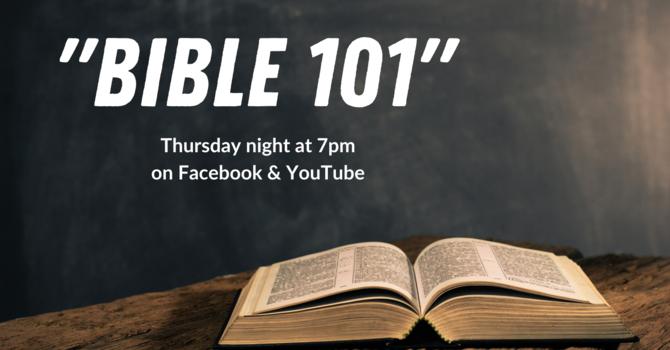 """Bible 101"" Bible Study"