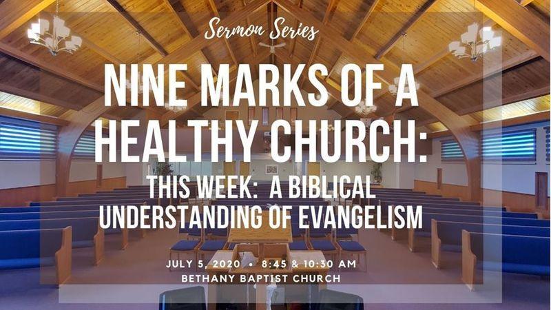 9 Marks of a Healthy Church: A Biblical Understanding of Evangelism