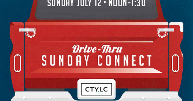 Drive-Thru Sunday Connect