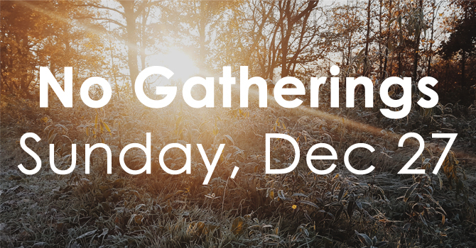 No Gatherings - December 27th image