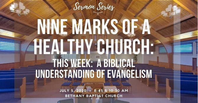 9 Marks of a Healthy Church: A Biblical Understanding of Evangelism