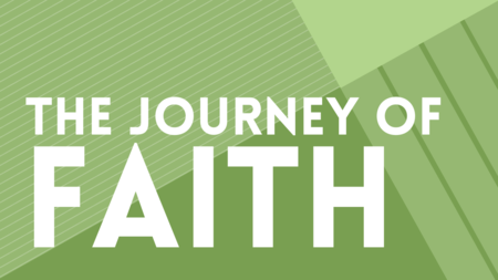 The Journey of Faith