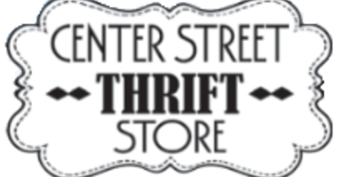 CENTER STREET THRIFT STORE - NOW OPEN! image
